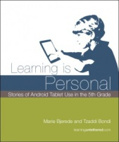 Download our Free Report: Learning is Personal: Sotires of Android Use in the 5th Grade